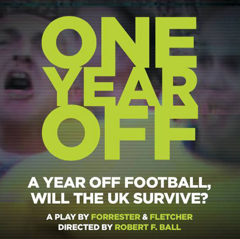 Poster for Forrester and Fletcher Play One Year Off directed by Robert Ball starring Sheetal Kapoor