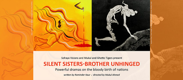 Poster for Silent Sisters-Brothers Unhinged by Sohaya Visions and Mukul and Ghetto Tigers