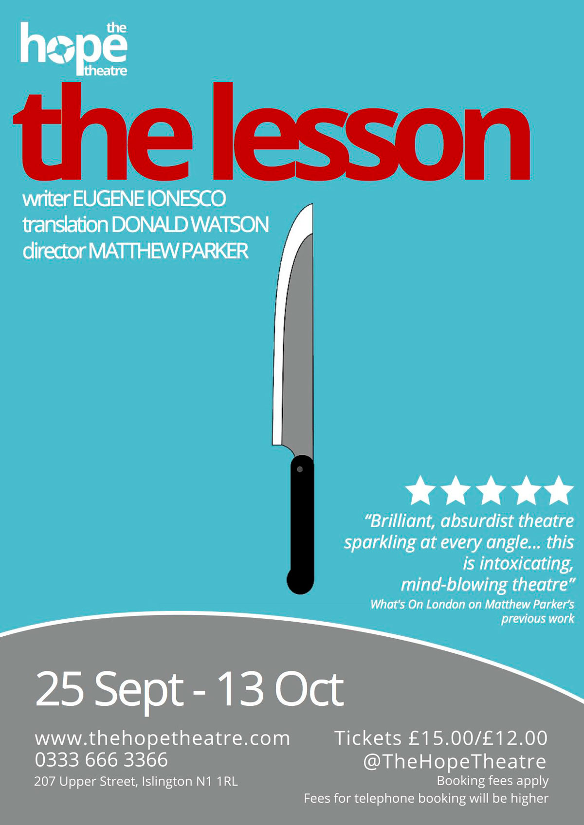 Poster of The Lesson by Eugene Ionesco directed by Matthew Parker at The Hope Theatre with Sheetal Kapoor playing The Pupil, Roger Alborough playing The Professor and Joan Potter playing The Maid
